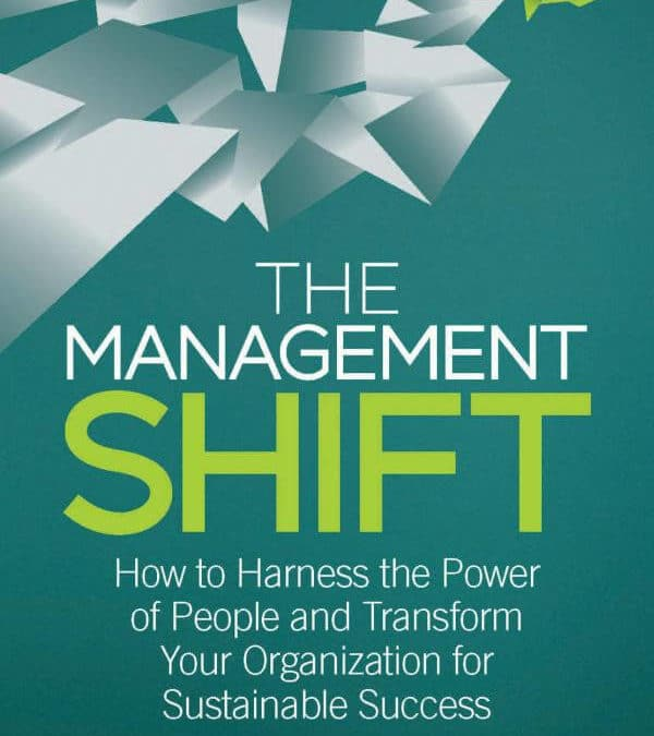 """Why I Wrote """"The Management Shift"""""""