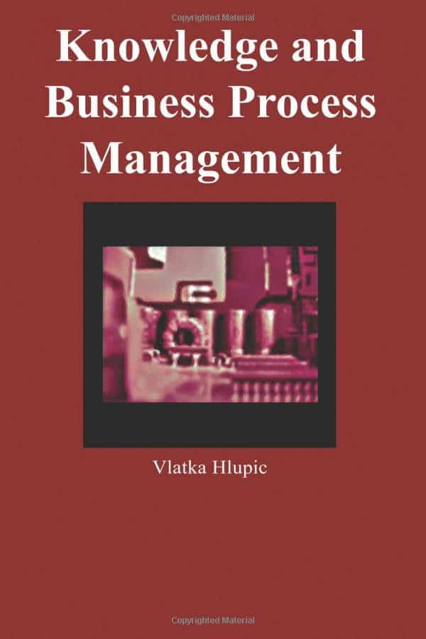 Knowledge and business process management by Vlatka Hlupic