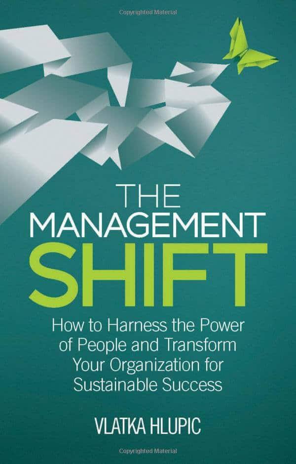 The Management Shift Vlatka Hlupic
